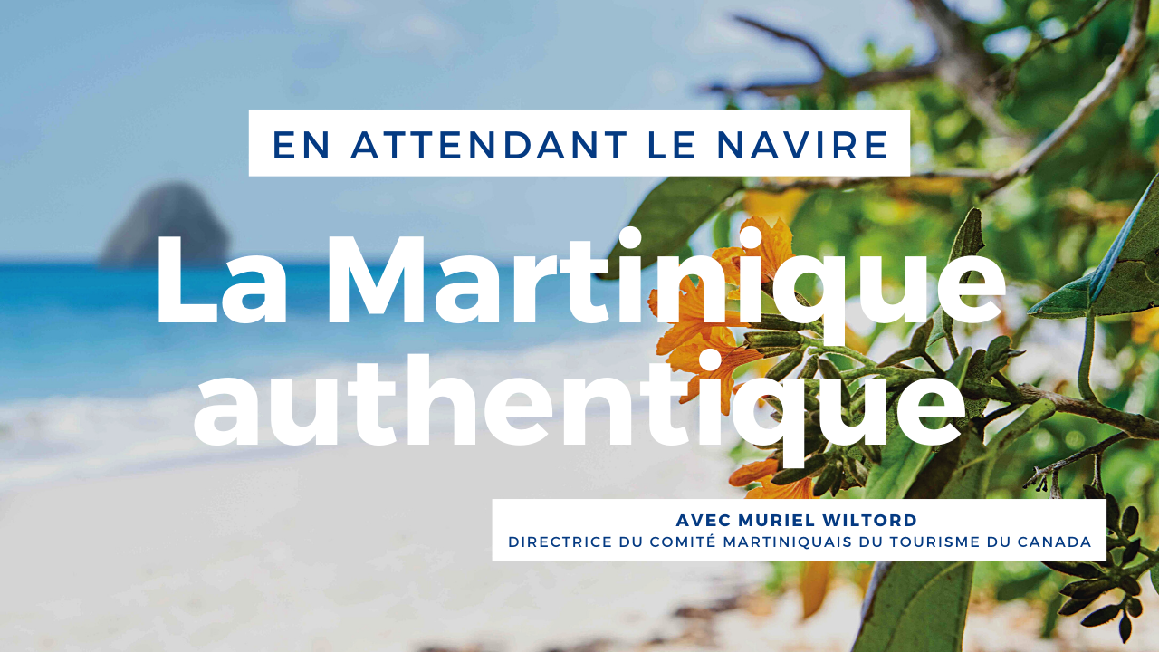 La Martinique authentique