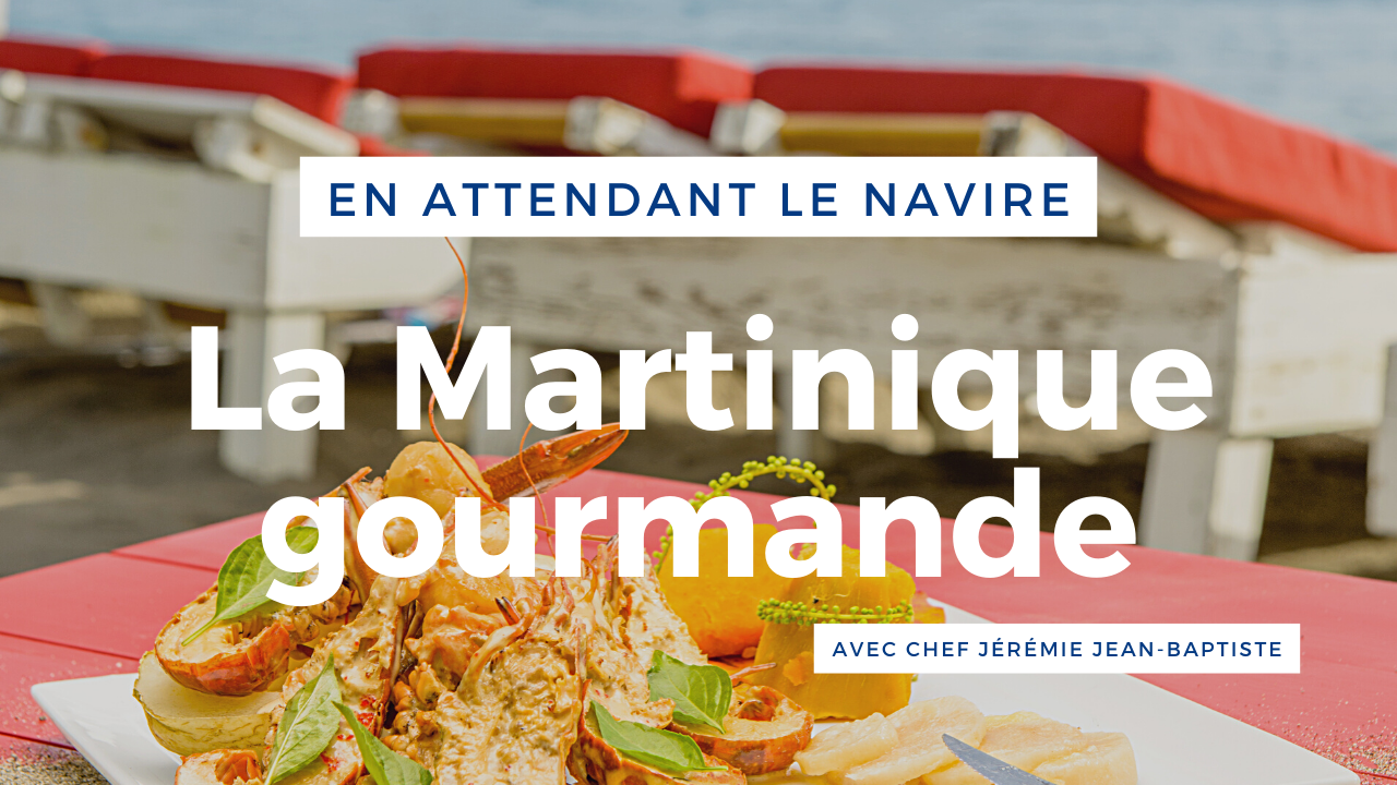 La Martinique gourmande