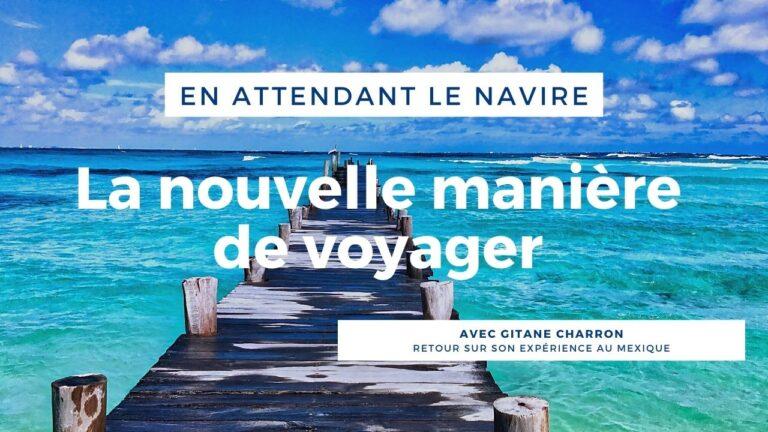 EALN - La nouvelle manière de voyager_Gitane Charron